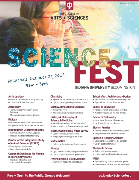 Flyer: 2018 Science Fest; Indiana University Bloomington; Saturday, October 27, 2018, 9am - 3pm; http://go.iu.edu/ScienceFest